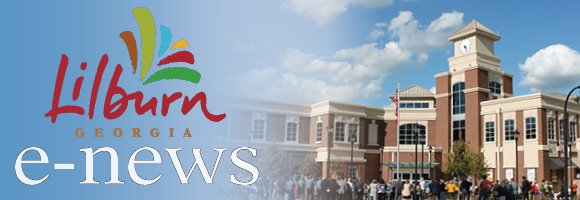 City of Lilburn E-News